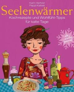 Karin Hertzer Kuchbuch Seelenwärmer gegen das Frieren - Cover